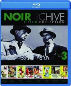 NOIR ARCHIVE, VOLUME 3: 9-Film Collection
