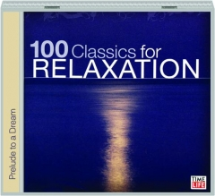 100 CLASSICS FOR RELAXATION