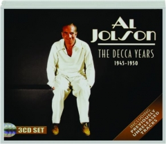 AL JOLSON: The Decca Years, 1945-1950