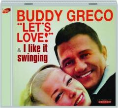 BUDDY GRECO: Let's Love / I Like It Swinging