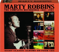 MARTY ROBBINS: The Complete Recordings 1961-1963
