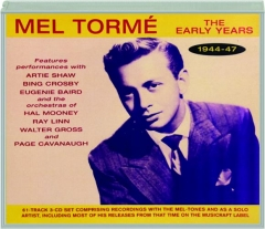 MEL TORME: The Early Years, 1944-47