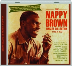 THE NAPPY BROWN: Singles Collection, 1954-62