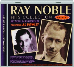 RAY NOBLE & HIS ORCHESTRA: Hits Collection, 1931-47