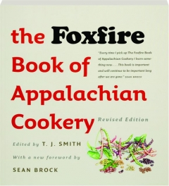 THE FOXFIRE BOOK OF APPALACHIAN COOKERY, REVISED EDITION