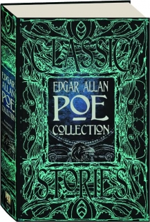 EDGAR ALLAN POE COLLECTION: Anthology of Classic Tales