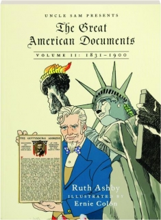 THE GREAT AMERICAN DOCUMENTS, VOLUME II, 1831-1900