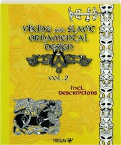 VIKING AND SLAVIC ORNAMENTAL DESIGN, VOL. 2