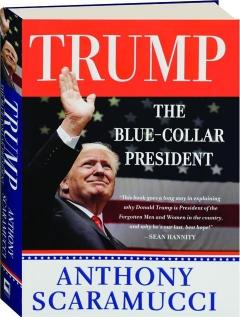 TRUMP: The Blue Collar President