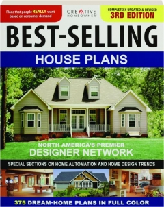 BEST-SELLING HOUSE PLANS, 3RD EDITION REVISED