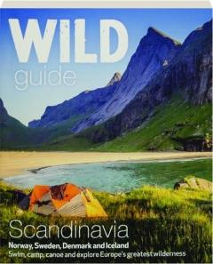SCANDINAVIA: Wild Guide