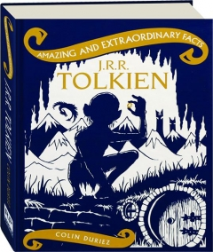 J.R.R. TOLKIEN: Amazing and Extraordinary Facts