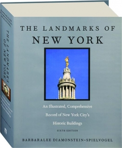 THE LANDMARKS OF NEW YORK, SIXTH EDITION