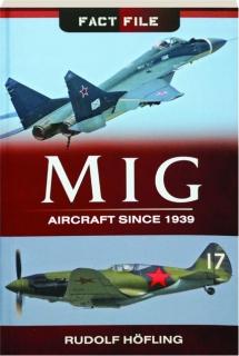 MIG: Aircraft Since 1939