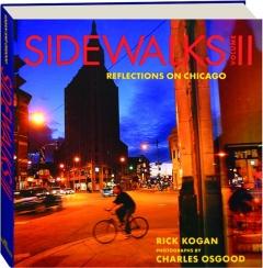 SIDEWALKS, VOLUME II: Reflections on Chicago