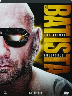 BATISTA: The Animal Unleashed