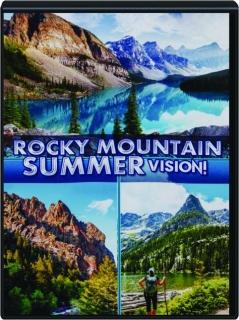 ROCKY MOUNTAIN SUMMER VISION!