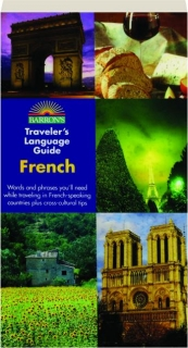 FRENCH: Barron's Traveler's Language Guide