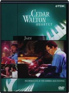 JAZZ: Cedar Walton Quartet