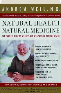 NATURAL HEALTH, NATURAL MEDICINE, REVISED EDITION
