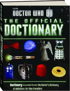 <I>DOCTOR WHO</I>--THE OFFICIAL DOCTIONARY