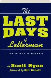 THE LAST DAYS OF <I>LETTERMAN</I>