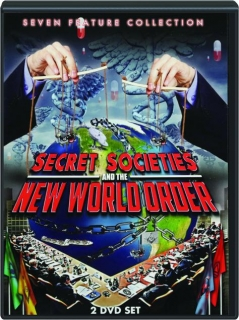 SECRET SOCIETIES AND THE NEW WORLD ORDER