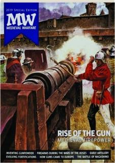RISE OF THE GUN: Medieval Firepower