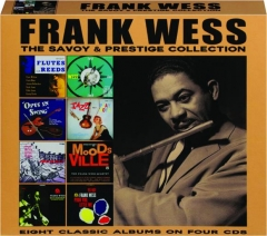 FRANK WESS: The Savoy & Prestige Collection
