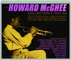 THE HOWARD MCGHEE COLLECTION, 1945-53