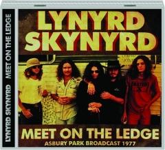 LYNYRD SKYNYRD: Meet on the Ledge
