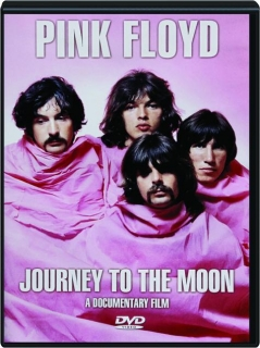 PINK FLOYD: Journey to the Moon