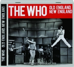 THE WHO: Old England, New England