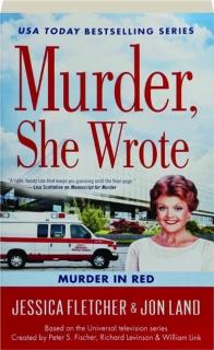 MURDER IN RED: A <I>Murder, She Wrote</I> Mystery