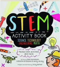 STEM ACTIVITY BOOK: Science, Technology, Engineering, Math