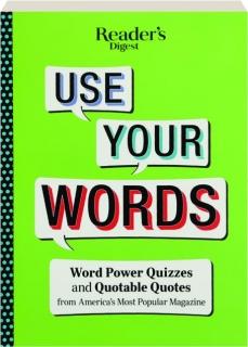 <I>READER'S DIGEST</I> USE YOUR WORDS