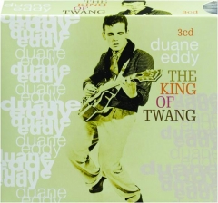 DUANE EDDY: The King of Twang
