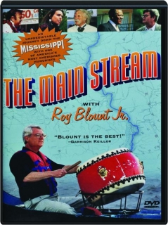 THE MAIN STREAM WITH ROY BLOUNT JR