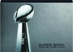 SUPER BOWL COLLECTION I-XLVI