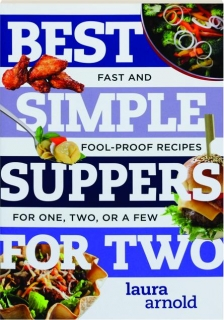 BEST SIMPLE SUPPERS FOR TWO