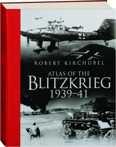 ATLAS OF THE BLITZKRIEG 1939-41