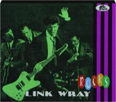 LINK WRAY ROCKS