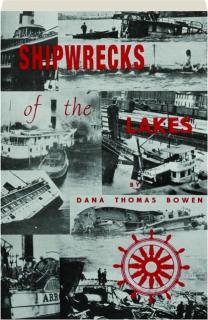 SHIPWRECKS OF THE LAKES
