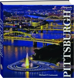 PITTSBURGH: A Keepsake