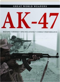AK-47: Great World Weapons