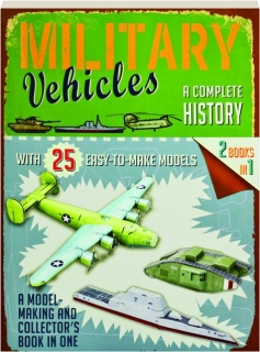 MILITARY VEHICLES: A Complete History