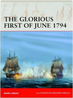 THE GLORIOUS FIRST OF JUNE 1794: Campaign 340