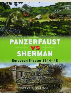 PANZERFAUST VS SHERMAN: Duel 99