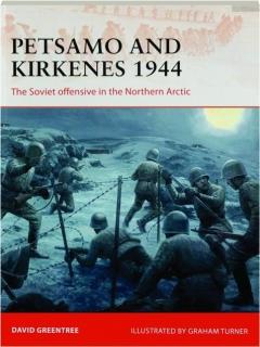 PETSAMO AND KIRKENES 1944: Campaign 343