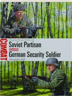 SOVIET PARTISAN VERSUS GERMAN SECURITY SOLDIER: Combat 44